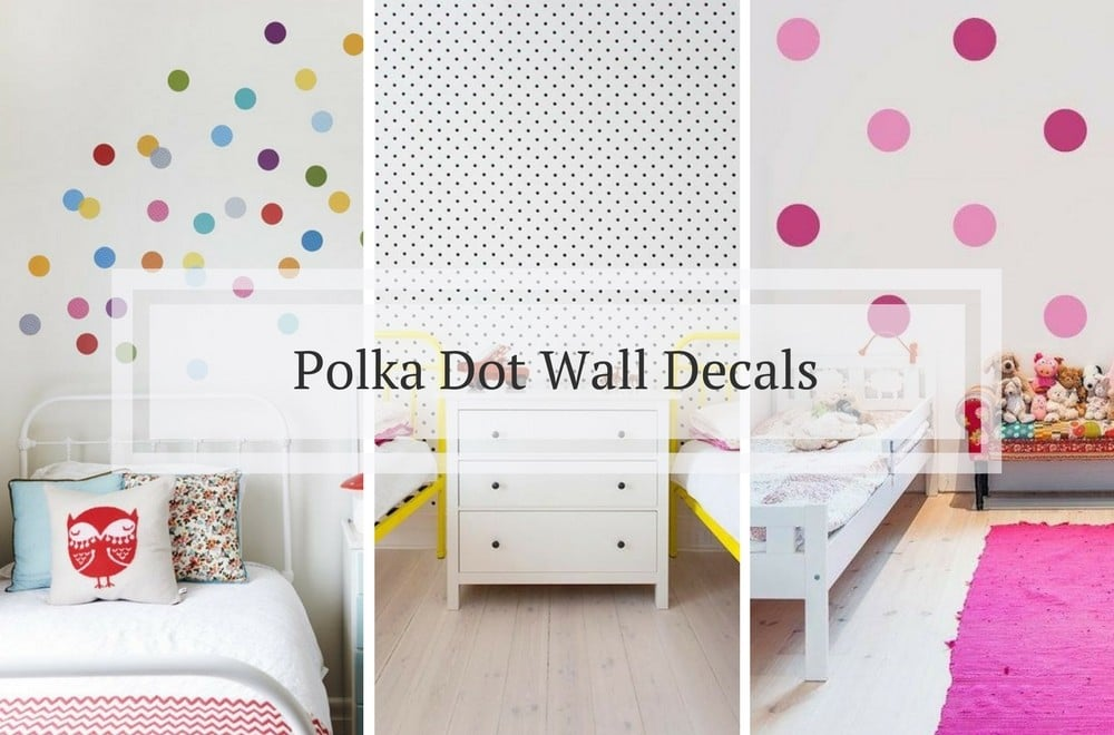 This is our roundup of gorgeous polka dot wall decals for kids' bedrooms, nurseries and playrooms. Check out the post for inspiration on how you can use wall decals to create or update your child's room decor #walldecor #wallart #walldecals #nursery #nurserydecor #kidsroom #kidsroomdecor