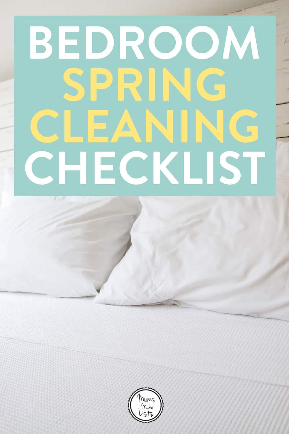 Bedroom spring cleaning checklist, bedroom spring cleaning, spring cleaning checklist, spring clean, spring cleaning