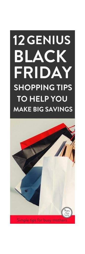 12 brilliant and easy to use Black Friday Shopping Tips to help you save big money. It's all in the planning, write yourself a list, sign up to loyalty programmes to get coupons and early access... these are just some of the Black Friday hacks you can do to make sure you save lots of money and get the best bargains and discounts this Black Friday 2017. #BlackFriday #BlackFridayShopping #BlackFridayTips #BlackFridayShoppingTips #BlackFriday2017
