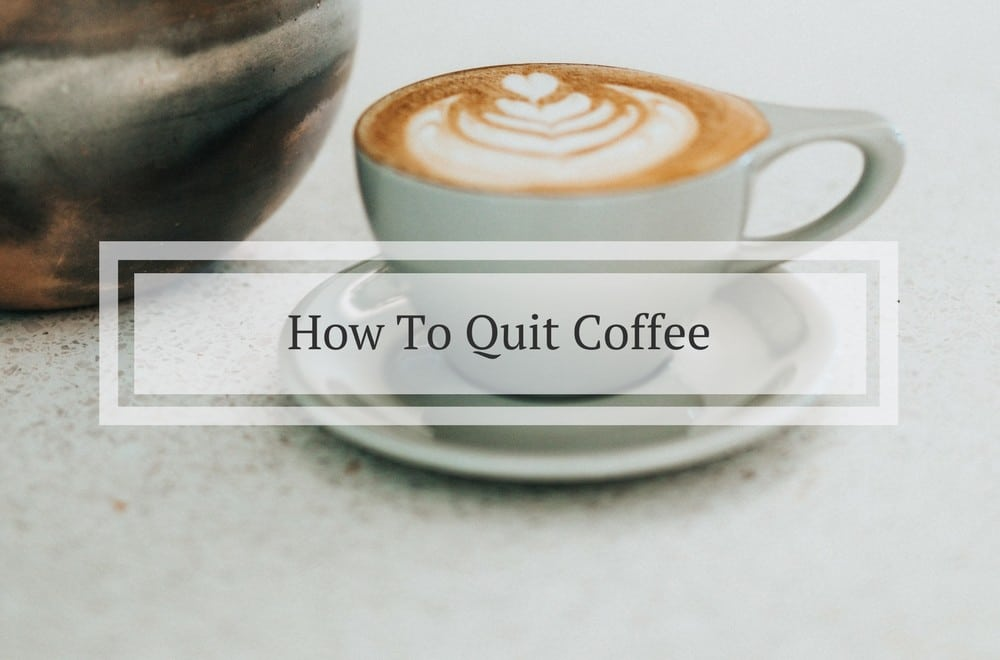 Follow our tips on how to gently do a caffeine detox, cut down or cut out coffee and minimise the symptoms of getting caffeine out of your system. The benefits of getting through the headache stage will be well worth it #NewYearsResolution #resolutions #goals #health #healthylifestyle #healthyliving #detox #caffeine