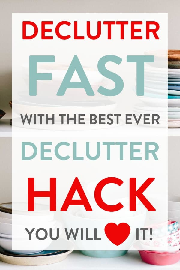 Declutter Your Home Fast With This Must Know Hack That Will Give You A Clutter