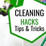 7 CLEANING HACKS TIPS AND TRICKS THAT MRS HINCH WOULD LOVE. ADD THESE TO YOUR CLEANING CHECKLIST