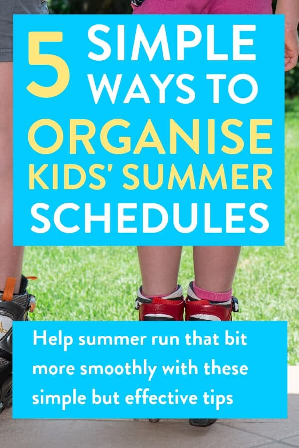 Kids activities, school holidays, how to plan summer with kids, organise kids' summer schedules