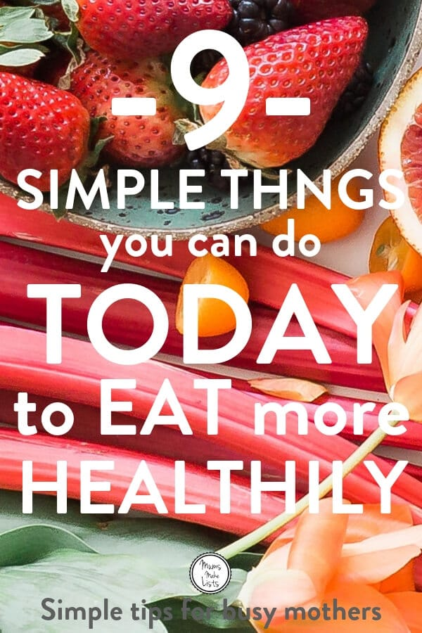 These simple tips will help you stick to healthy eating habits over the long term. They are all easy things you can do to turn healthy eating into a habit as you teach yourself and your family to eat more healthily #healthyeating #healthtips