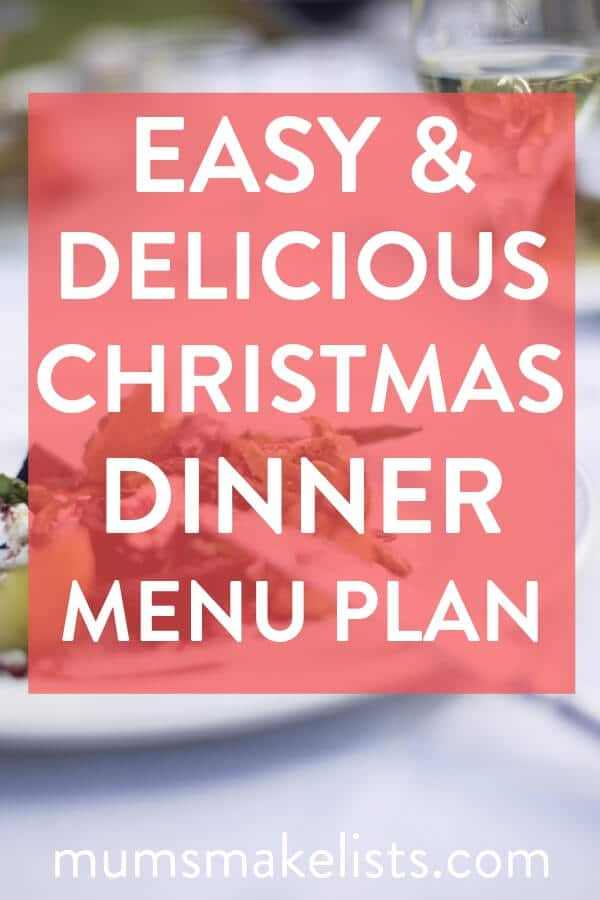 I'm sharing the really easy Christmas dinner menu that I use as a basis when we host family and friends for Christmas. It's an easy to prepare menu that helps keep our Christmas day stress-free. #Christmas #ChristmasFood #ChristmasRecipes #mealplan #mealplanning