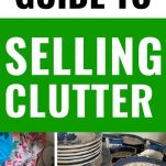 make money from selling clutter, declutter make money, how to sell clutter, best way to sell clutter