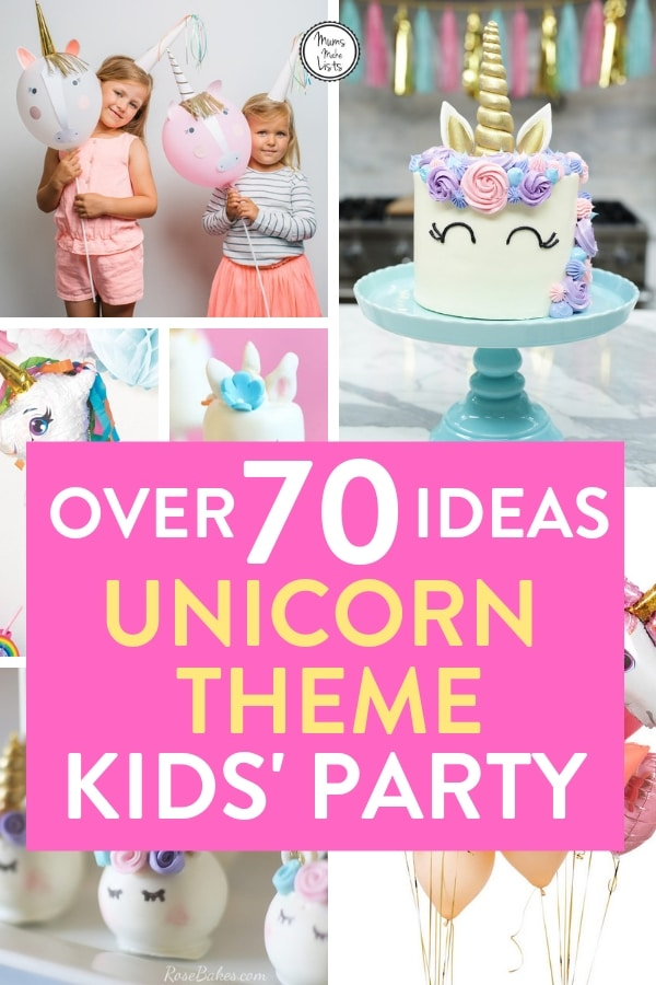 The ULTIMATE list of unicorn themed party ideas | Mums Make