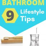 9 ZERO WASTE BATHROOM SINGLE-USE PLASTIC SWAPS FOR BEGINNERS TO GET STARTED WITH ZERO WASTE LIVING