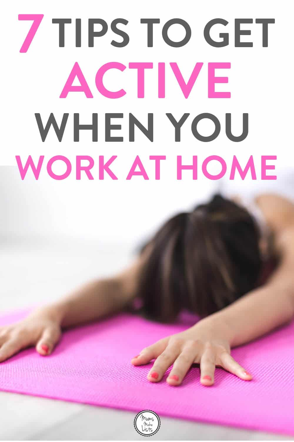 Fitness motivation tips, stay active when you work from home, work from home fitness, exercise at home, workout tips for working mums