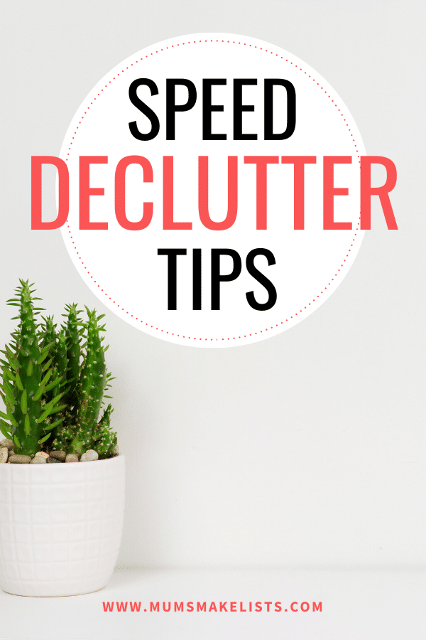 Decluttering tips, tips to speed up decluttering, fast declutter, how to speed up decluttering, speed up decluttering