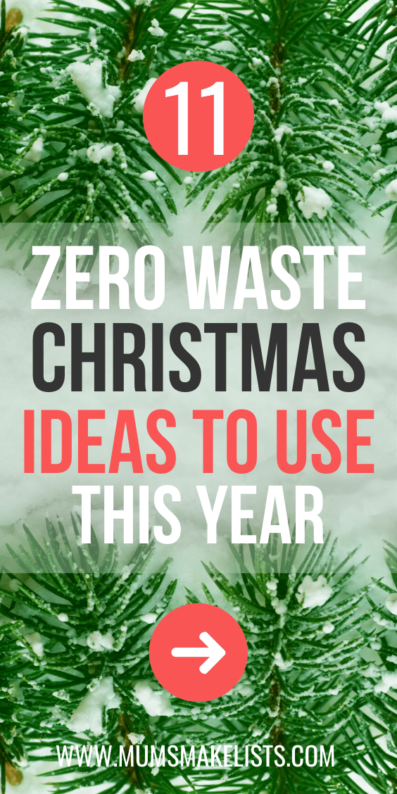 zero waste Christmas, eco-friendly Christmas, how do I make Christmas more environmentally friendly, how to have a zero waste Christmas