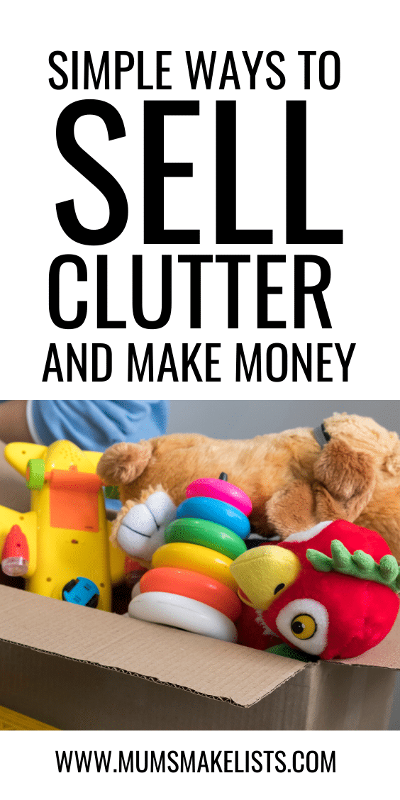 Make money from clutter, how to sell clutter, what sort of clutter can you sell, what can you sell to make money, make money fast by decluttering