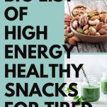 BIG LIST OF HEALTHY HIGH ENERGY SNACKS FOR TIRED MUMS, QUICK SNACKS FOR ON THE GO, LOW GI SNACKS