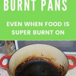 REMOVE BURNT ON FOOD FROM PANS YOU THOUGHT WERE RUINED WITH THIS EASY POT CLEANING TIP