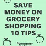 HACKS TO CUT GROCERY BILL 10 MONEY SAVING TIPS TO START SAVING BIG MONEY ON WEEKLY GROCERY SHOP