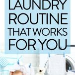 EASY LAUNDRY ROUTINE, BEST LAUNDRY ROUTINE