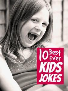 Best ever kids jokes ... 10 best ever kids jokes that every mum needs up sleeve