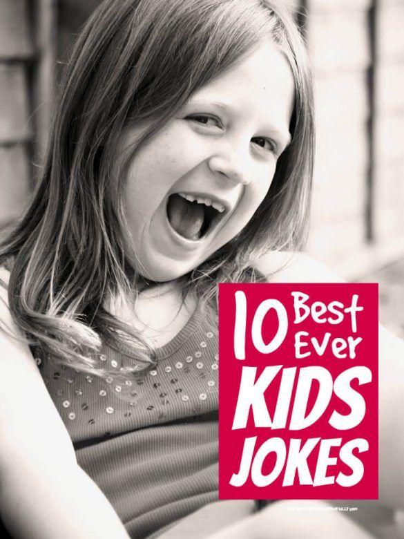 Best ever kids jokes ... 10 best ever kids jokes that every mum needs up sleeve