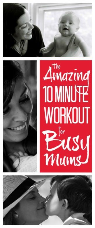 Workout for busy mums ... the amazing 10 minute workout for busy mums