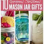 10+ Mason Jar Christmas Gift Ideas