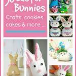 Easter Bunny Crafts, Cakes and Cookies…