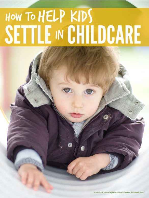 Childcare - loads of simple tips that can really help kids settle in childcare and mums cope with leaving them