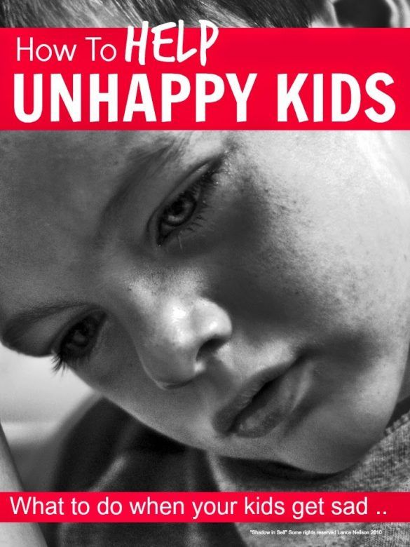 Unhappy kids - what can we do as parents to help our kids when they are unhappy