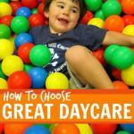 Questions to ask when choosing daycare