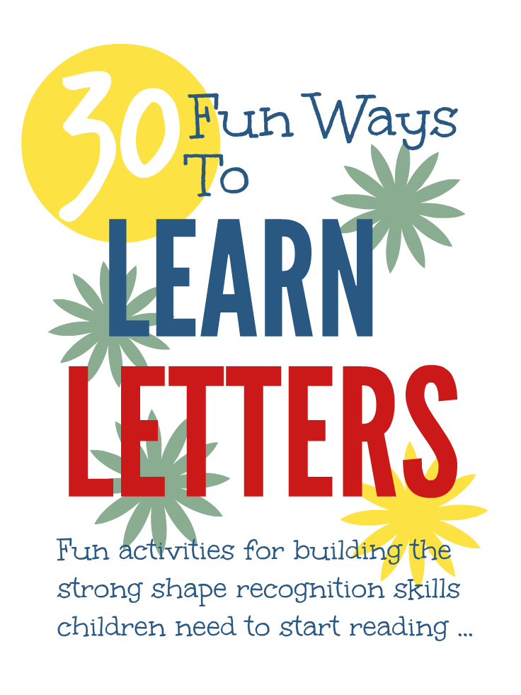 Learn letters - fun activities for building the strong shape recognition skills children need to start reading