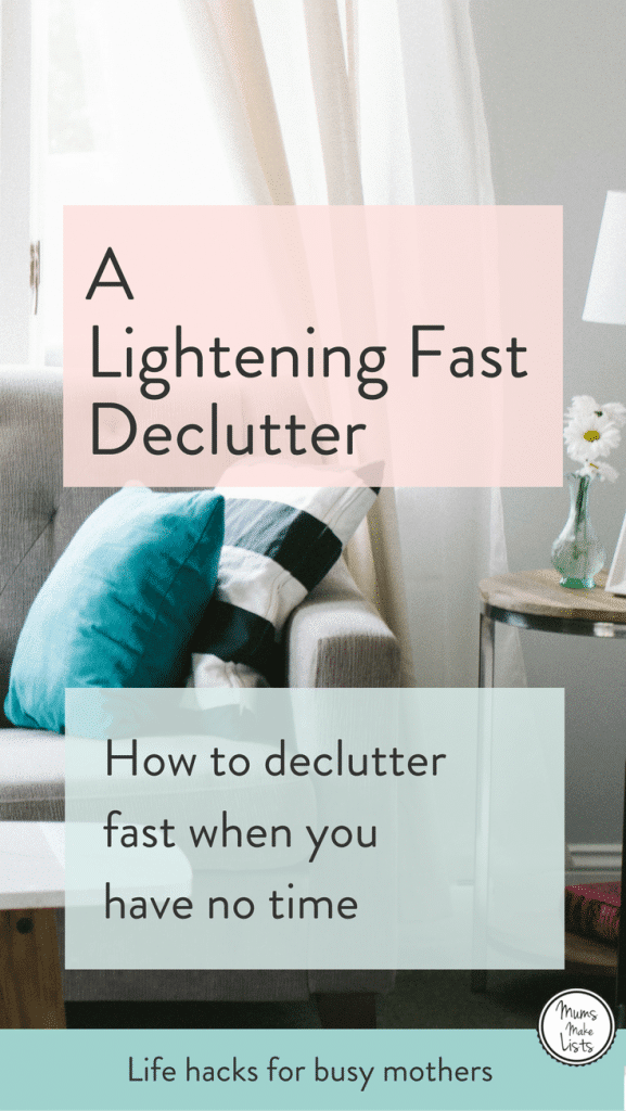 A lightening fast declutter, tips on how to declutter and organise your home fast when you have no time. We've put together a decluttering checklist that will work for busy mums who want their home clutter free #declutter #decluttering #declutteringtips #declutteryourlife #organize #organizedhome #organise #newyear #newyeargoals