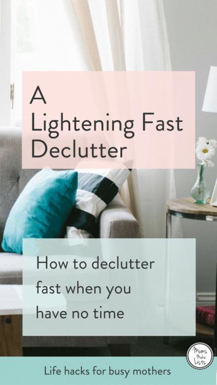 Life Hacks How To Declutter For A Better Life: A Lightning Fast Declutter