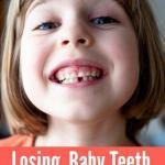 Losing Baby Teeth – The Lowdown!