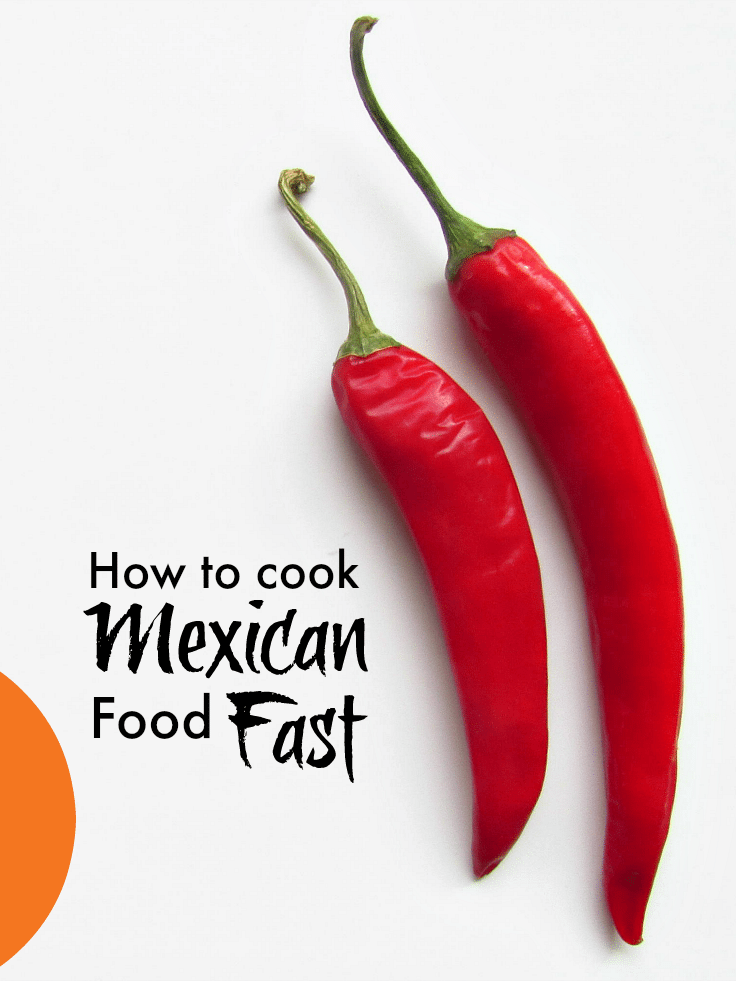 Mexican food fast ... if you love Mexican food but never have the time to cook it try this recipe and trick for getting it on the table fast