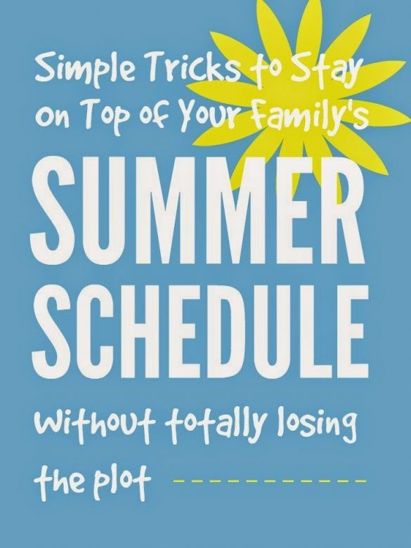 Get organised this summer - simple tips for staying on top of your family schedule without losing the plot!