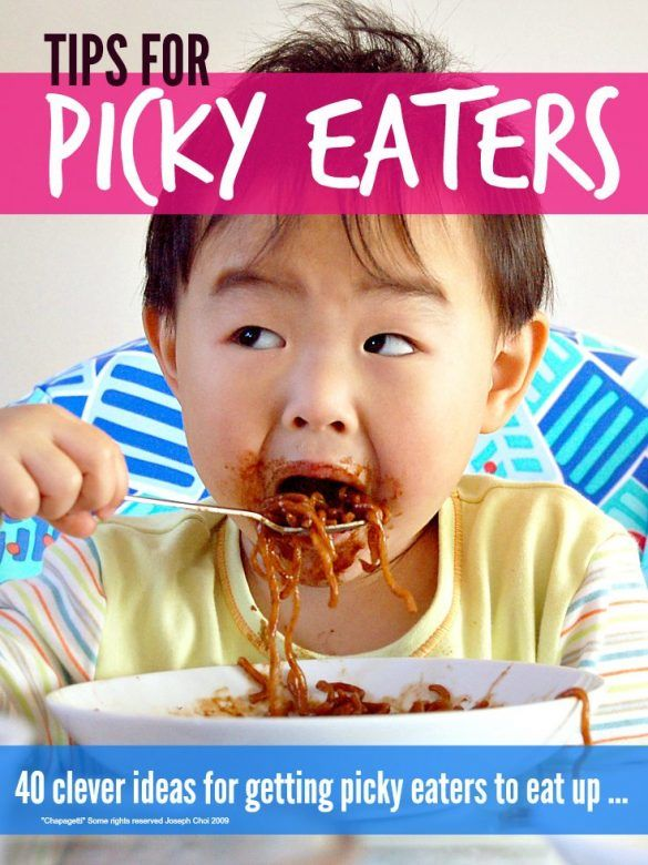 Picky eater tips - simple tips to get fussy eaters to enjoy food and eat up