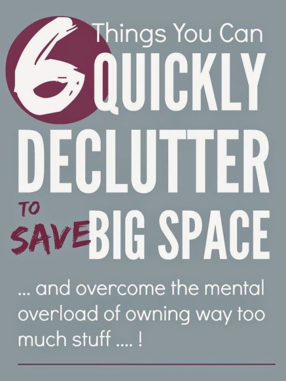 """Declutter - quick declutter tips that will help you save big space and get organized"