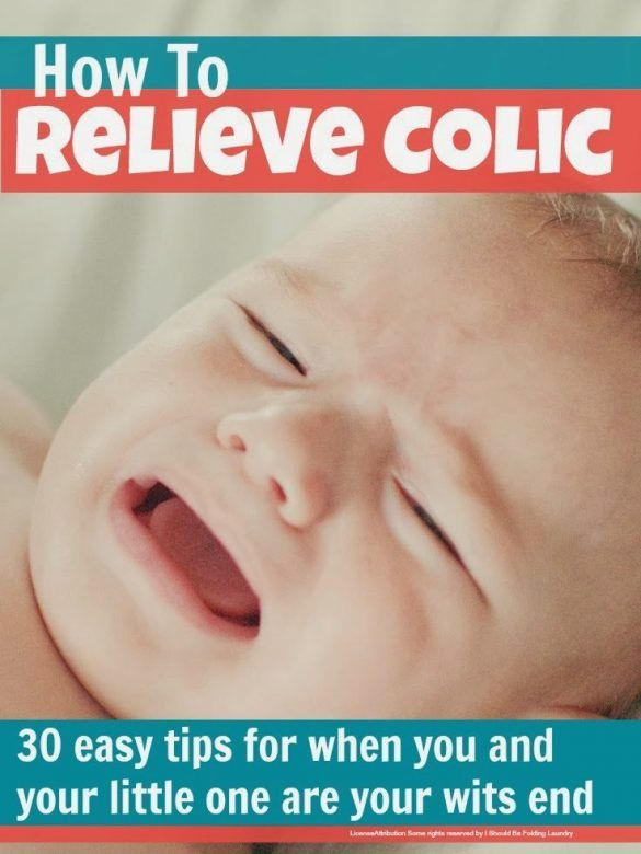 Colic - top tips for relieving and reducing colic in babies from mums whose little ones really suffered with it