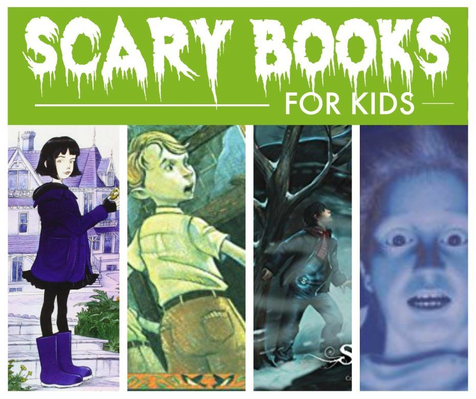 Scary books for kids ... Some seriously good books for kids that are super scary
