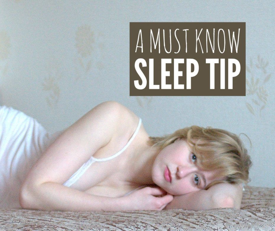Sleep tip for insomnia ... a simple must know sleep tip