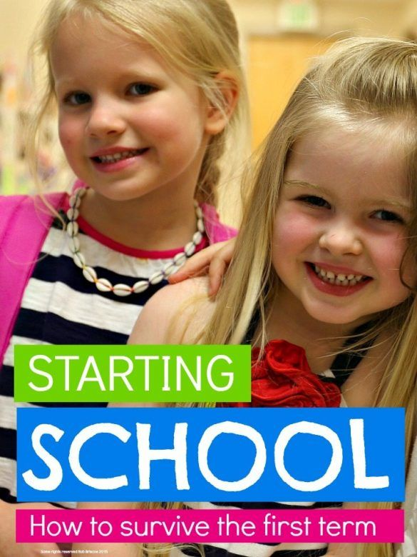 Starting school ... how to survive the first term at school