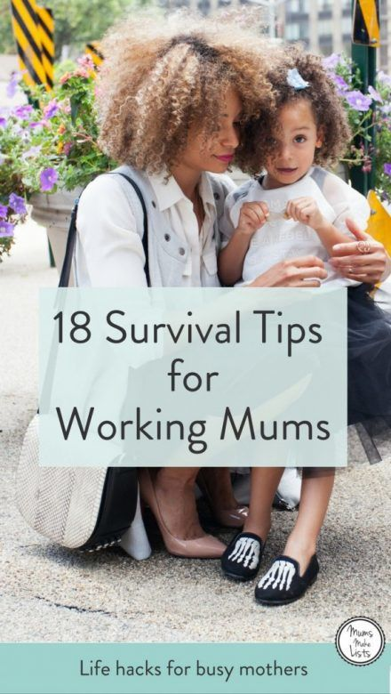 Survival Tips for Busy Working Mums, Mums Make Lists