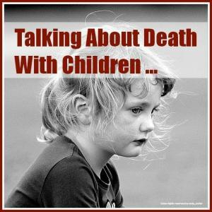 Talking About Death With Children 1