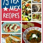 Super Tasty Tex Mex Recipes