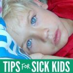 Tips for Sick Kids