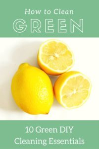 10 DIY Green Cleaning Essentials
